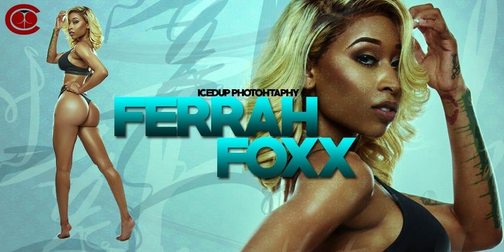 FERRAHFOXX